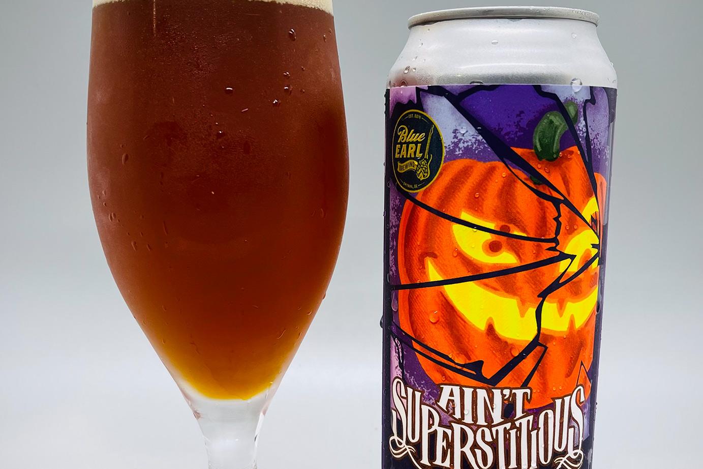 Blue Earl's Ain't Superstisious Pumpkin Ale