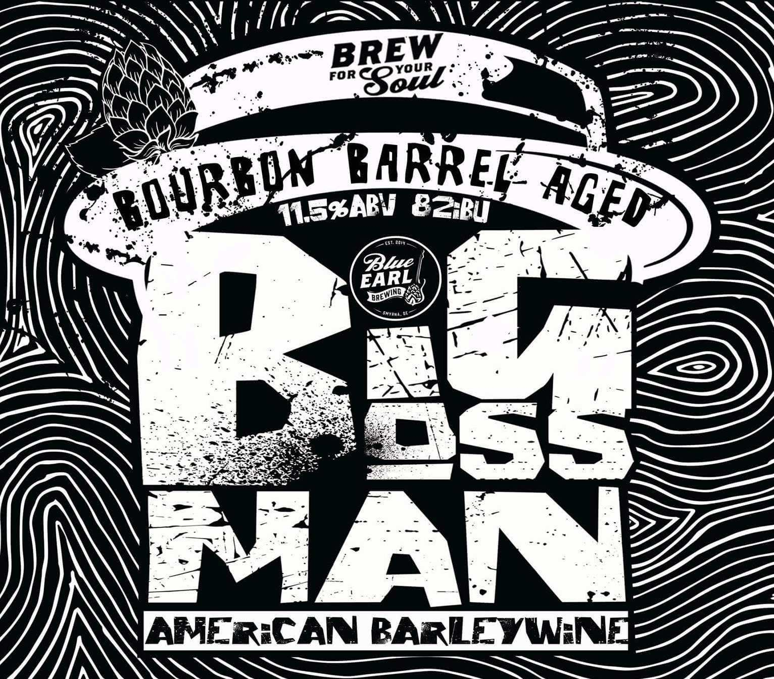 Big Boss Man - Burbon Barrel Aged
